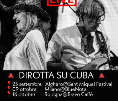 Dirotta su Cuba in concerto ad Alghero