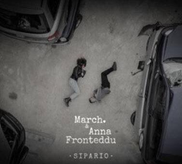 """March. duetta con Anna Fronteddu in """"Sipario"""""""